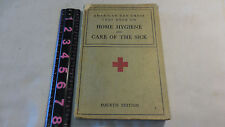 1933 American Red Cross Text Book on Home Hygiene and Care of the Sick Fourth Ed