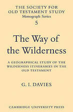 The Way of the Wilderness: A Geographical Study of the Wilderness Itineraries in