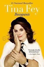 Bossypants by Fey, Tina