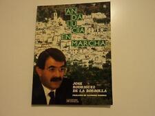 Libro Andalucia en Marcha - Jose Rodriguez de la Borbolla - Alfonso Guerra PSOE