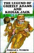 Legend of Grizzly Adams and Kodiak Jack (Grizzly Adams and Kodiak Jack Series/Bo