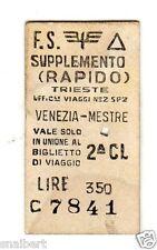 BIGLIETTO TICKET EDMONSON  TRIESTE  VENEZIA  MESTRE SUPPLE.. RAPIDO  18-10-1972