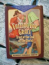 Falling For Grace Trust At the End of the World (Robert Farrell Smith, 1999 HCDJ