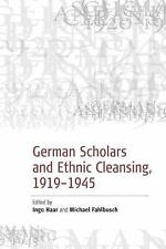 German Scholars and Ethnic Cleansing, 1919-1945 (Paperback or Softback)