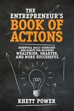 The Entrepreneur's Book of Actions: Essential Daily Exercises and Habits for...