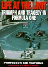 Life at the Limit: Triumph and Tragedy in Formula One By Sid Watkins, Niki Laud