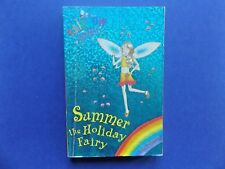 | @Oz |  RAINBOW MAGIC : Summer the Holiday Fairy By Daisy Meadows (2005), SC