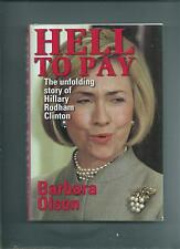 2 HBs Hell to Pay The Unfolding Story of Hillary Rodham Clinton & The Final Days