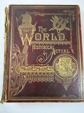 The World Historical and Actual by Frank Gilbert 1884