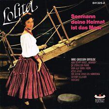 (CD) Lolita - Seemann, deine Heimat ist das Meer - Ihre grossen Erfolge