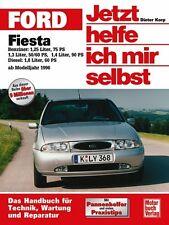 Ford Fiesta ab 1996 Reparaturanleitung Jetzt helfe ich mir selbst Reparaturbuch