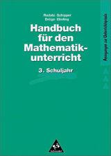 Handbuch für den Mathematikunterricht, 3. Schuljahr - Rotraut Dröge
