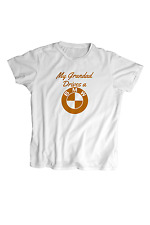 My Grandad Drives a BMW T Shirt - Screen Printed -Kids T Shirt -100% Cotton-