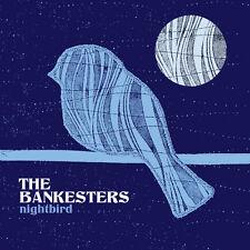 The Bankesters - Nightbird [New CD]