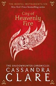 The Mortal Instruments 6: City Of Heavenly Feu Par Clare,Cassandra,Neuf Livre ,