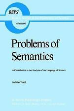 Problems of Semantics: A Contribution to the Analysis of the Language Science (B