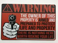Metal Tin Sign , Second Amendment . Warning, Owner is Armed