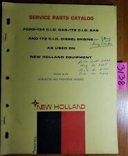 New Holland Ford 134 Gas 172 Gas Amp Diesel Engine Service Parts Catalog Manual 71