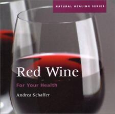 Red Wine for Your Health