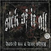 Based On A True Story + DVD, Sick Of It All CD | 5051099797604 | New