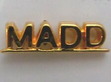 MADD Goldtone Metal Lapel Pin Mothers Against Drunk Driving New