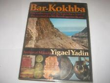 BY YIGAEL YADIN Bar-Kokhba: The Rediscovery of the Legendary Hero of the Last Je