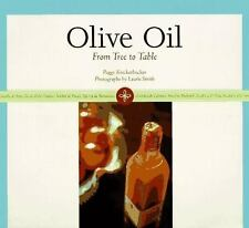 Olive Oil: From Tree to Table, Knickerbocker, Peggy, 0811813509, Book, Good