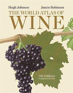 The World Atlas of Wine, 7th Edition Hugh Johnson VeryGood