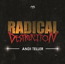 CD Andi Teller Radical Destruction