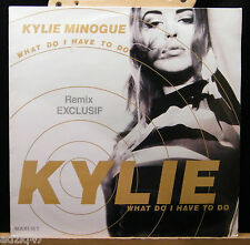 ♫ MAXIS 45 T  VINYL - KYLIE MINOGUE - WHAT DO I HAVE TO DO - REMIX EXCLUSIF ♫