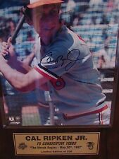 AUTOGRAPHED CAL RIPKIN (the streak begins) PLAQUE # 530