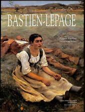 Bastien-Lepage, par Jacques Thuillier