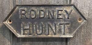 Original Antique Embossed Cast Iron RODNEY HUNT Industrial Gate Plaque Sign