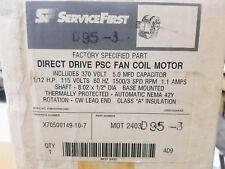 EMERSON HVAC DIRECT DRIVE PSC FAN COIL MOTOR X70500149-10-7 MOT 2403 D95-3 1/12
