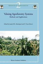 Valuing Agroforestry Systems: Methods and Applications (Advances in Agroforestry