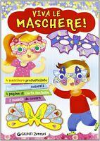 Viva le maschere! GiuntiLibro + adesivi gioco scoprobambini carnevale nuovo