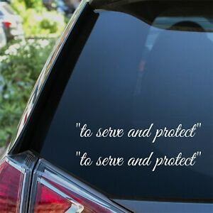 To Serve And Protect Stickers Funny Novelty Car Sticker JDM DUB Decal