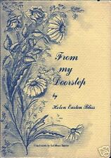 SIGNED From My Doorstep by Helen Easton Bliss 1975 Nice