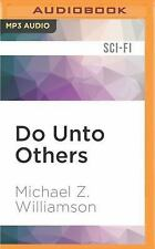 Freehold: Do unto Others 5 by Michael Z. Williamson (2016, MP3 CD, Unabridged)