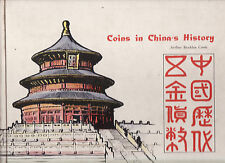 COINS IN CHINA'S HISTORY - ARTHUR BRADDON COOLE coin collecting China signed  lo