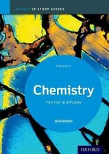 Chemistry Study Guide: Oxford IB Diploma Programme: 2014 by Geoff Neuss