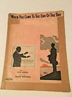 Vtg Piano w/ Ukulele or Banjo Sheet Music WHEN YOU COME TO THE END OF THE DAY