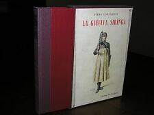 T568_LA GIULIVA SIRINGA, P.Lorenzoni - Ed. del Borghese 1969