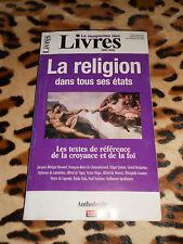 La religion dans tous ses états, Anthologie - Magazine des Livres, H.S 4, 2007