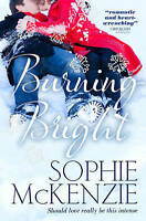 Burning Bright (Falling Fast), McKenzie, Sophie, New condition, Book