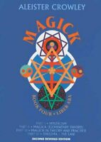 Magick : Liber Aba : Book 4, Hardcover by Crowley, Aleister; Desti, Mary; Wad...