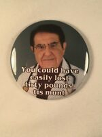 "My 600 lb. Life Dr. Now Refrigerator Magnet - ""Tirty Pounds Tis Munt"""