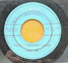 COUNTRY 45: RUBY LEN Cherry Blossom Waltz/Remember Me to Him LINDE RECORDS 100