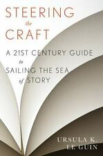 Steering the Craft: A Twenty-First-Century Guide to Sailing the Sea of Story, Le