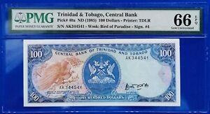 Trinidad and Tobago ; 100 dollars 1985, P-40a, PMG GEM UNC 66 EPQ
